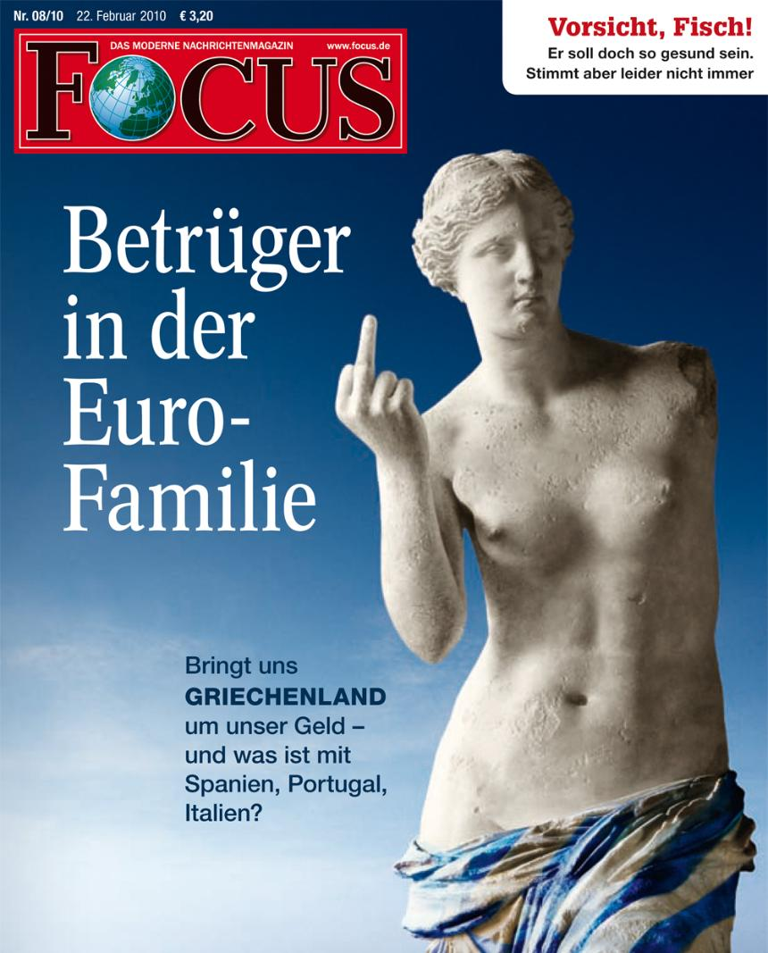 """Swindlers in the euro family:"" A controversial cover has come back to haunt Germany's Focus magazine."